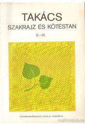 Takács szakrajz és kötéstan II.-III. - Fehér Zoltán - Régikönyvek