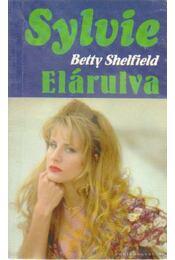 Elárulva - Shelfield, Betty - Régikönyvek