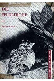 Die Feldlerche (A búbos pacsirta)-1963 - Patzold, Rudolf - Régikönyvek