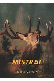 Mistral Jagdreisen 1996/97 - Ulmer, Anton (főszerk.) - Régikönyvek