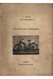 A Komar moped kezelési utasítása - Klaudiusz Kocinski - Régikönyvek