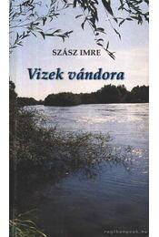 Vizek vándora - Szász Imre - Régikönyvek