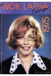 Nők Lapja Évkönyve 1975 - Németi Irén - Régikönyvek
