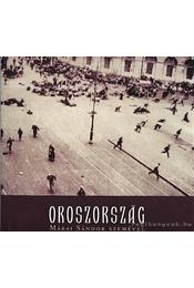 Oroszország Márai Sándor szemével - Körmendy Zsuzsann(szerk.), Márai Sándor - Régikönyvek
