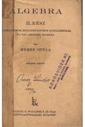Algebra II. - Mérey Gyula - Régikönyvek