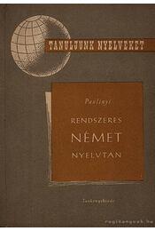 Rendszeres német nyelvtan - Paulinyi Zoltán - Régikönyvek