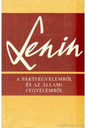 A pártfegyelemről és az állami fegyelemről - Lenin - Régikönyvek