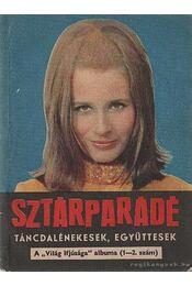 Sztárparádé - Tiszai László (szerk.) - Régikönyvek