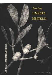 Unsere Misteln - Stopp, Fritz - Régikönyvek