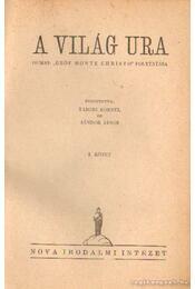 A világ ura I-II. - Alexandre Dumas, Mützelburg, Adolf - Régikönyvek