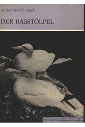 Der Basstölpel (A szula) - Reinsch, Dr. Hans Heinrich - Régikönyvek