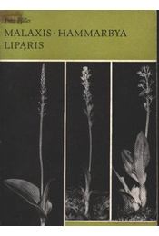 Malaxis Hammarbya Liparis - Füller, Fritz - Régikönyvek