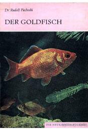 Der Goldfisch - Dr. Piechocki, Rudolf - Régikönyvek
