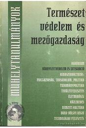 Természetvédelem és mezőgazdaság - Kerekes Sándor - Régikönyvek