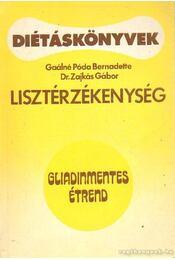 Lisztérzékenység - Gaálné Póda Bernadett, Dr. Zajkás Gábor - Régikönyvek