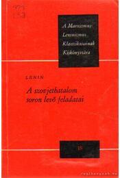 A szovjethatalom soron lévő feladatai - Lenin - Régikönyvek
