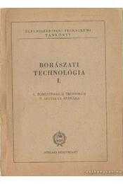 Borászati technológia I. - Rakcsányi László Dr. (szerk.) - Régikönyvek