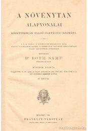 A növénytan alapvonalai - Dr. Roth Samu - Régikönyvek