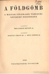 A földgömb - Kéz Andor, Baktay Ervin - Régikönyvek