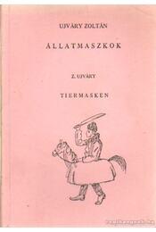 Állatmaszkok - Ujváry Zoltán - Régikönyvek