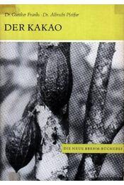 Der Kakao (A kakaó) - Franke, Gunther, Pfeiffer, Albrecht - Régikönyvek