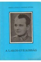 A Lakos-gyilkosság - Barta László, Virágos István - Régikönyvek