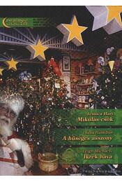 Mikulás-csók - A hűséges asszony - Ikrek hava 6. kötet Arany Júlia - Hart, Jessica, Michaels, Leigh, Hamilton, Diana - Régikönyvek