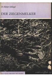 Der Ziegenmelker (Az európai lappantyú) - Schlegel, Dr. Reiner - Régikönyvek