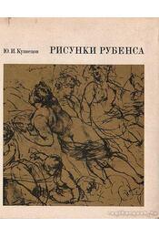 Rubens rajzai (Рисунки Рубенса) - Kuznyecov, Ju. I. - Régikönyvek