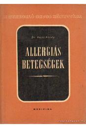 Allergiás betegségek - Dr. Hajós Károly - Régikönyvek