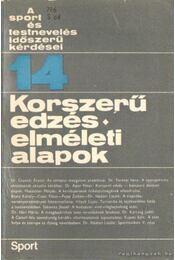 Korszerű edzés - elméleti alapok - Nádori László dr. - Régikönyvek