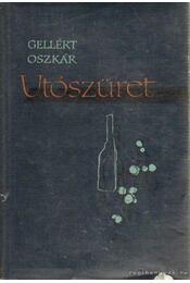 Utószüret - Gellért Oszkár - Régikönyvek