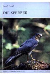 Die Sperber 1987. - Ortlieb, Rudolf - Régikönyvek