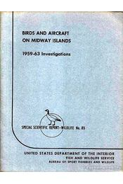 Birds and Aircraft on Midway Islands - 1959-63 Investigations - Robbins, Chandler S. - Régikönyvek
