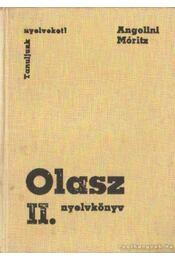 Olasz nyelvköny II. kötet - Dr. Móritz György, Angelini, Maria Teresa - Régikönyvek
