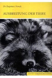 Ausbreitung der Tiere (Az állatok elterjedése) - Nowak, Dr. Eugeniusz - Régikönyvek