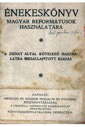 Énekeskönyv magyar reformátusok használatára - Régikönyvek