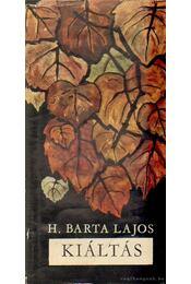 Kiáltás - H. Barta Lajos - Régikönyvek