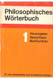 Philosophisches Wörterbuch I-II. kötet - Klaus, Georg, Buhr,Manfred - Régikönyvek