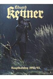 Eduard Kettner Hauptkatalog 1992/93. - Régikönyvek