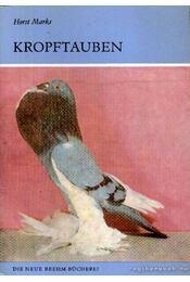 Kropftauben (A golyvás galamb) - Marks, Horst - Régikönyvek