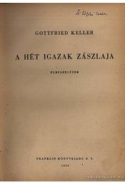 A hét igazak zászlaja - Keller, Gottfried - Régikönyvek