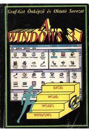 A Windows 3.1 - Lantos Péter, Teravágimov Attila, Szabó Piroska, Csepiga István - Régikönyvek