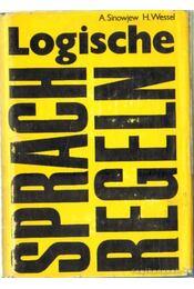 Logische Sprach Regeln - Wessel, H., Sinowjew, A. - Régikönyvek