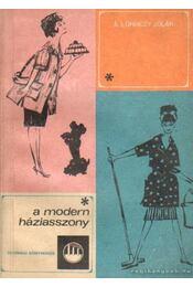 A modern háziasszony - Á. Lőrinczy Jolán - Régikönyvek