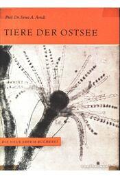 Tiere der Ostsee (A Déli-tenger állatai) - A. Arndt, Ernst - Régikönyvek
