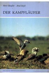 Der Kampflaufer (A pajzsoscankók) - Dr. Stiefel, Arnd, Scheufler, Horst - Régikönyvek