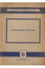 Elektronikus műszerek - Czine József, Telkes Béla dr. - Régikönyvek