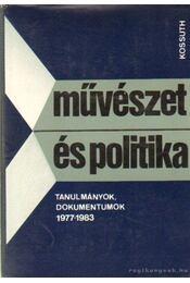 Művészet és politika - Agárdi Péter - Régikönyvek