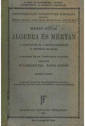 Algebra és mértan - Mérey Gyula - Régikönyvek